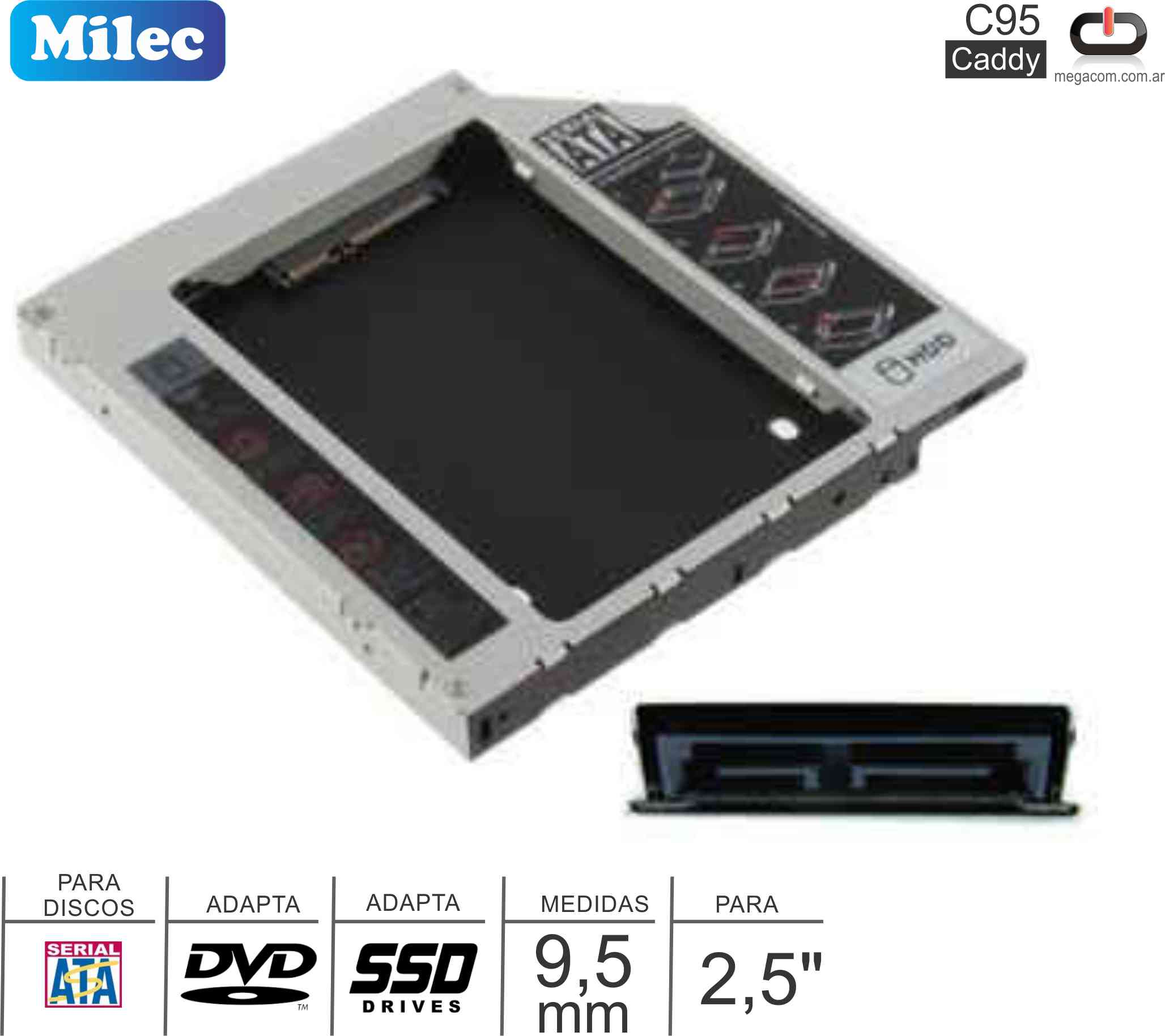 Caddy MILEC C95 DVD SATA 09.5MM Slim - SATA 2.5
