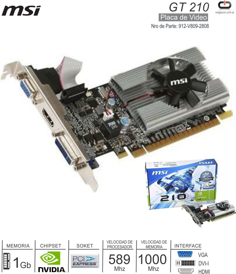 PCI-E NVIDIA 1Gb MSI GF 210 912-V809-2808